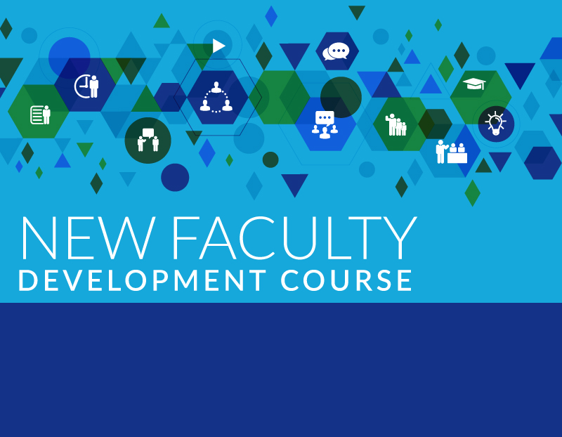 New Faculty Development Course